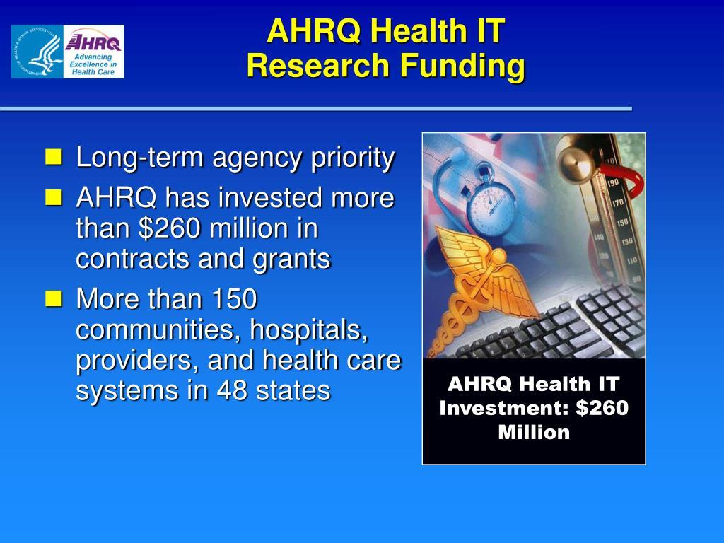 AHRQ Health IT Investment: $260 Million