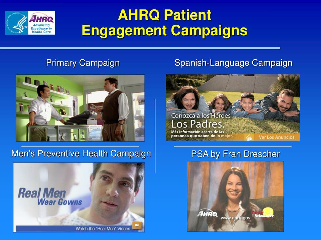 AHRQ Patient                  Engagement Campaigns