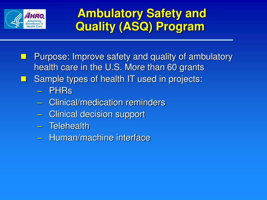 Ambulatory Safety and