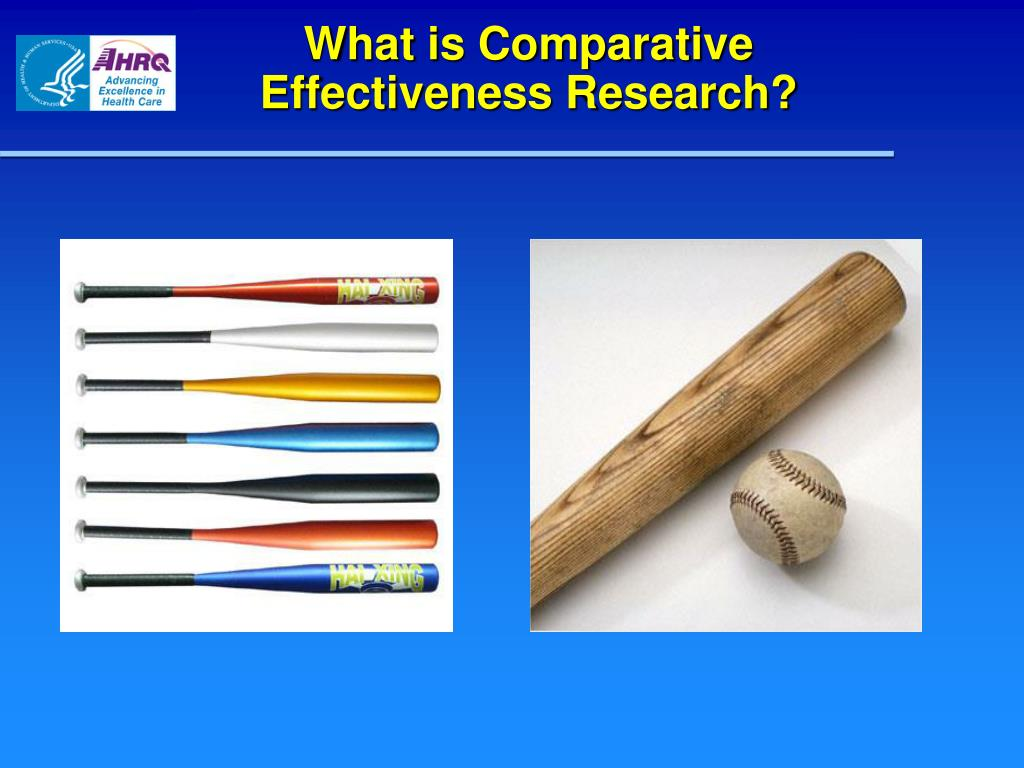What is Comparative Effectiveness Research?