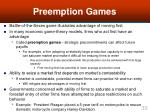 preemption games