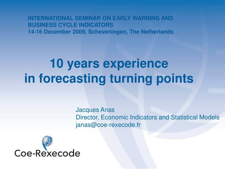 Jacques anas director economic indicators and statistical models janas@coe rexecode fr