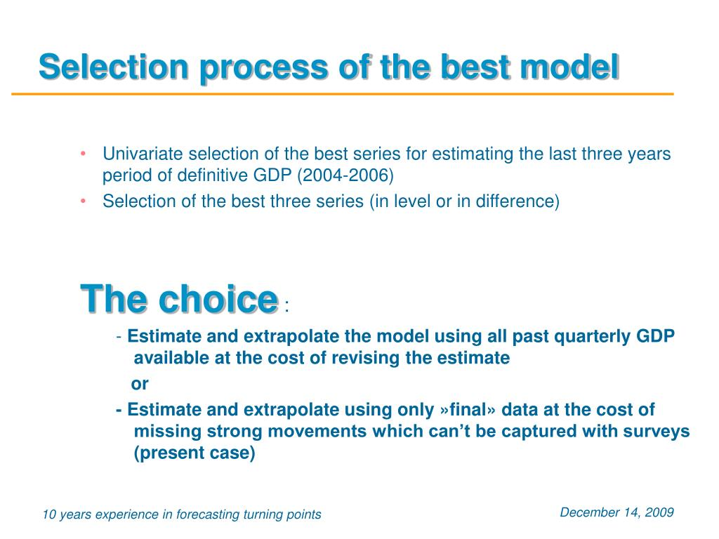 Selection process of the best model