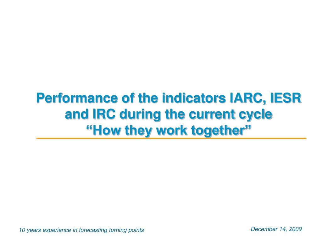 Performance of the indicators IARC, IESR and IRC during the current cycle