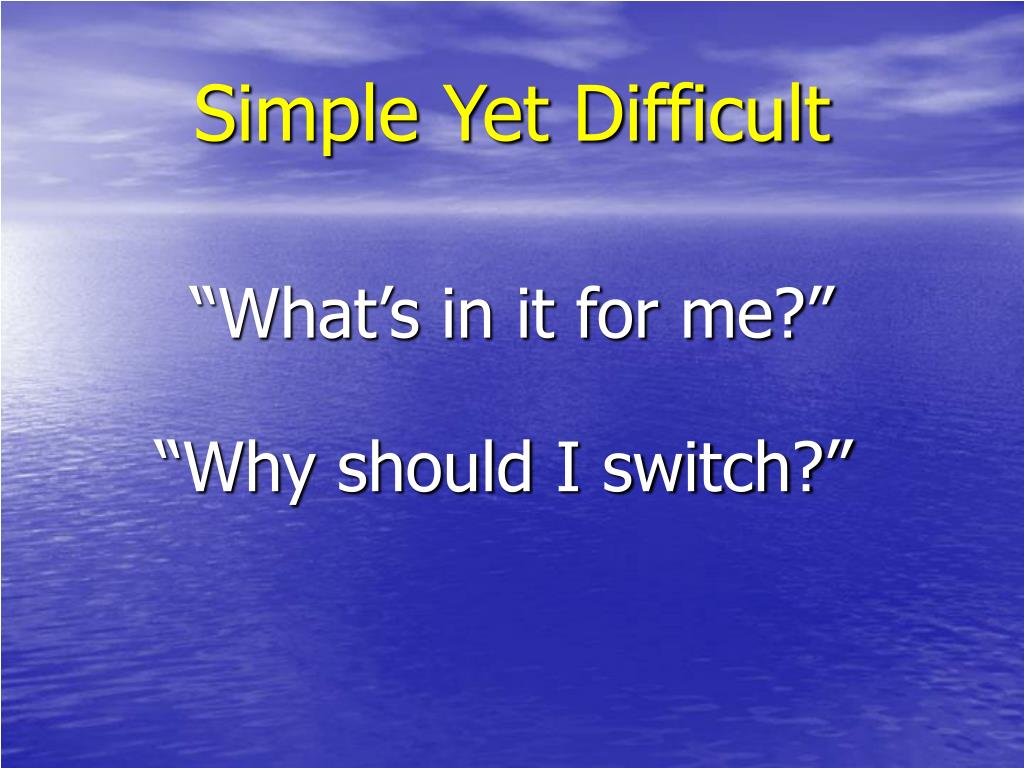 Simple Yet Difficult