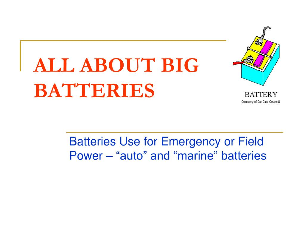 all about big batteries l.