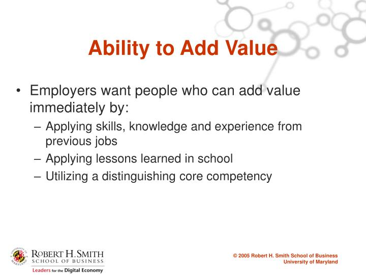 Ability to Add Value