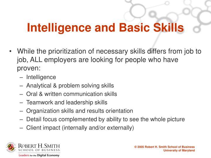 Intelligence and Basic Skills