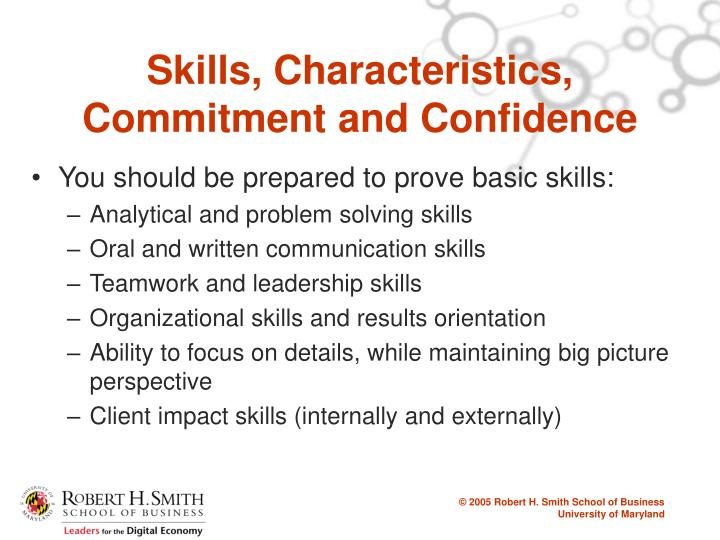 Skills, Characteristics, Commitment and Confidence