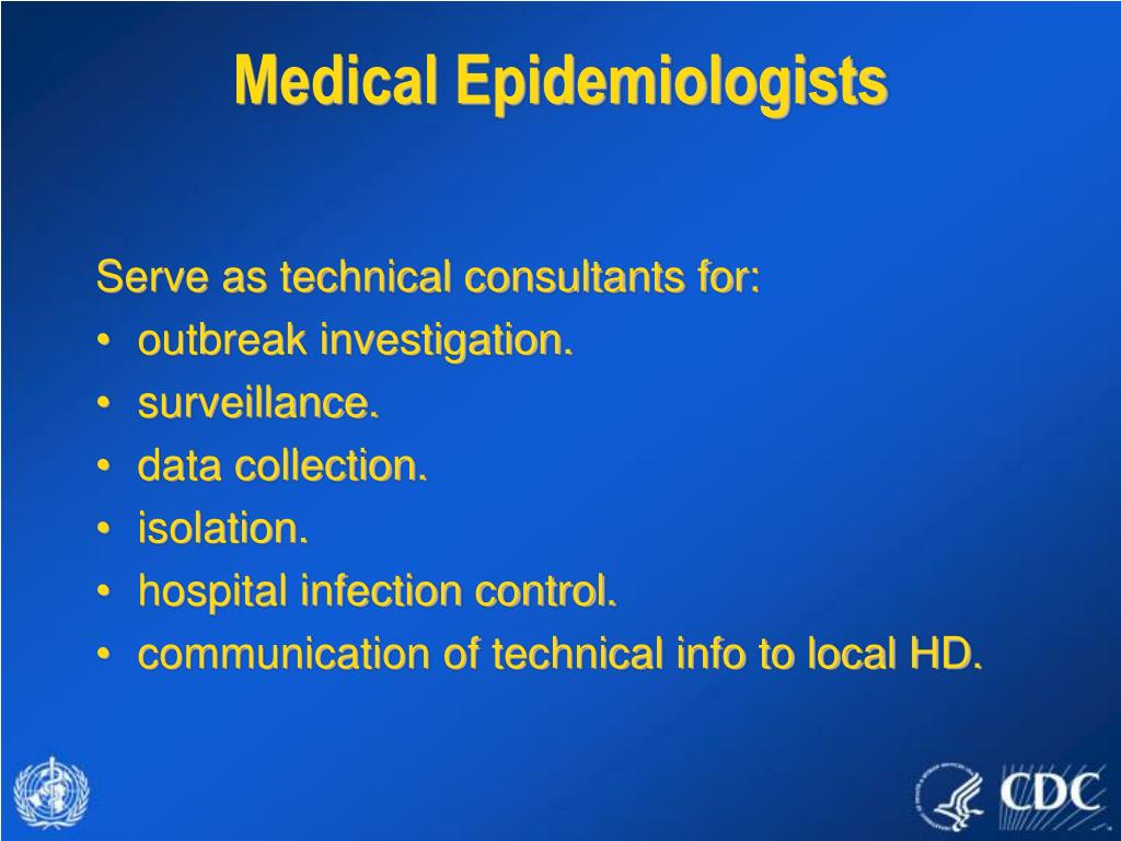 Medical Epidemiologists