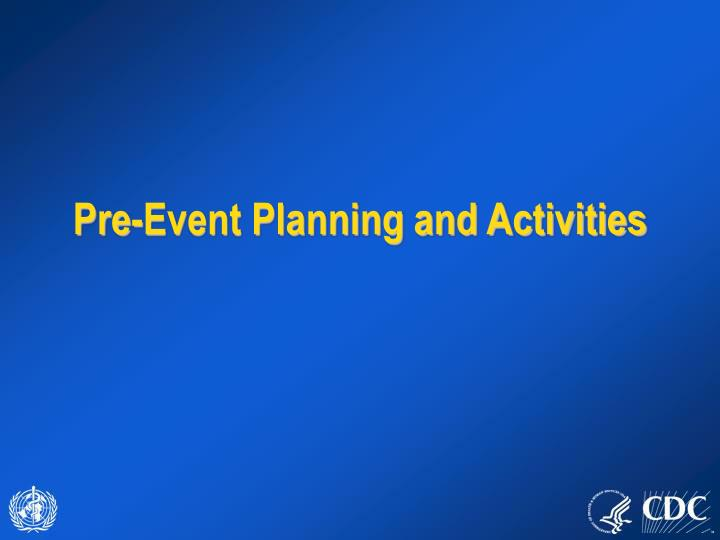 pre event planning and activities n.