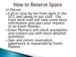how to reserve space
