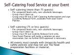 self catering food service at your event