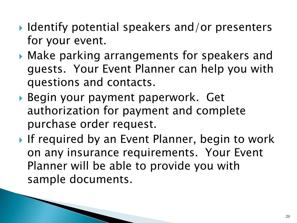 Identify potential speakers and/or presenters for your event.