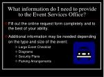 what information do i need to provide to the event services office