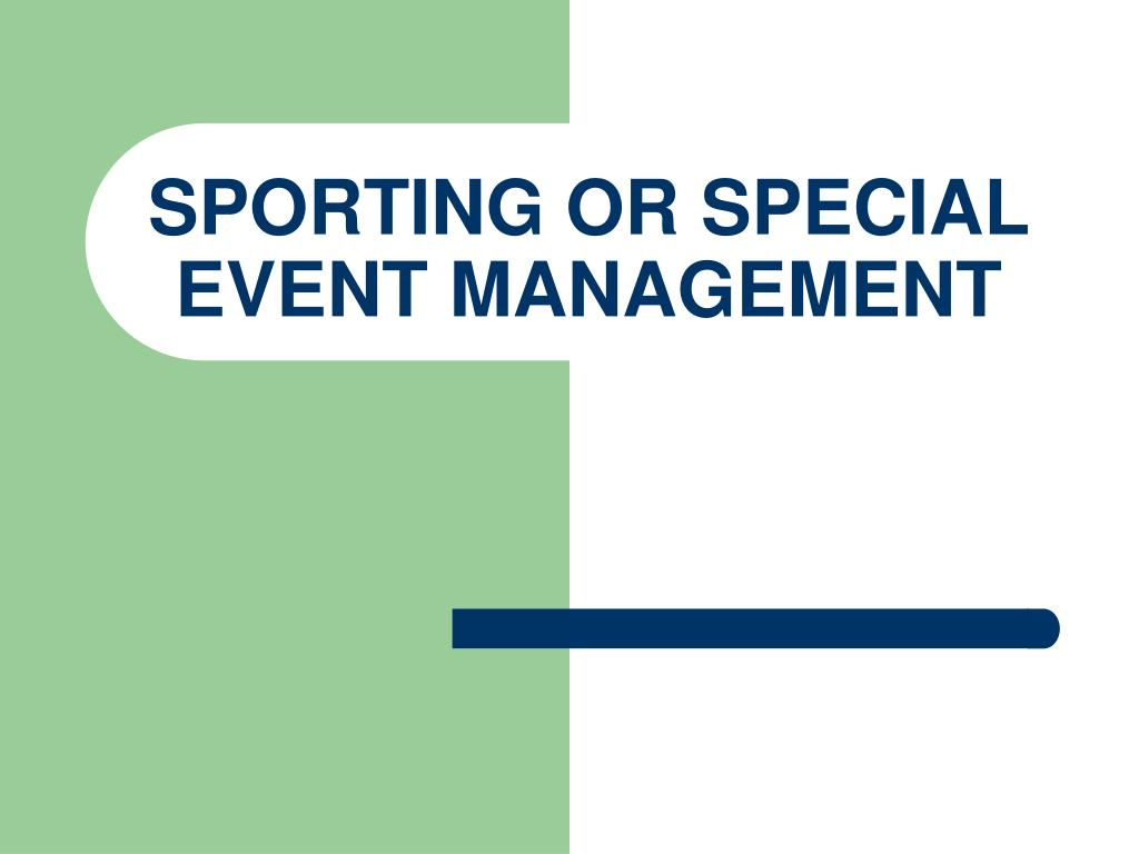 sporting or special event management l.