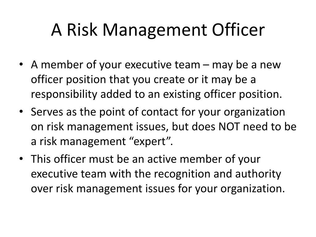 A Risk Management Officer