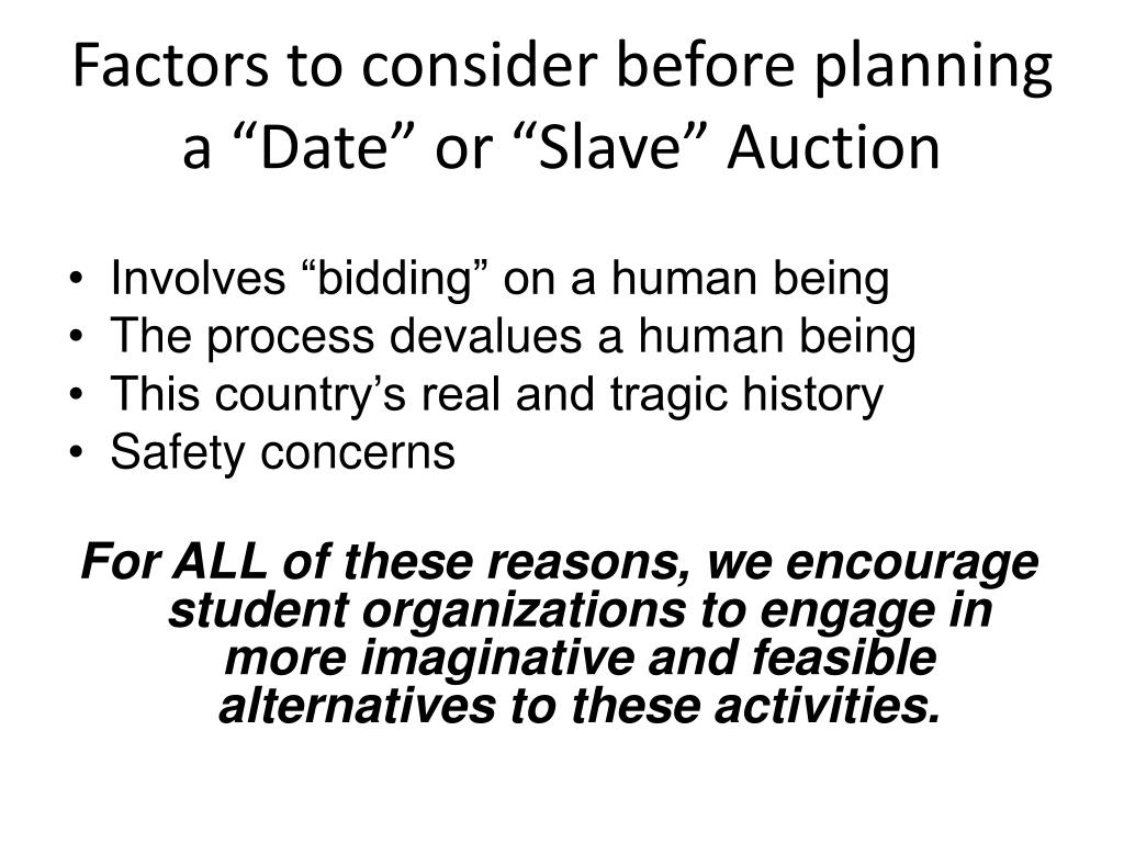 """Factors to consider before planning a """"Date"""" or """"Slave"""" Auction"""