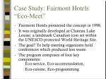case study fairmont hotels eco meet