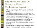 why should we green our meetings events the economic imperative
