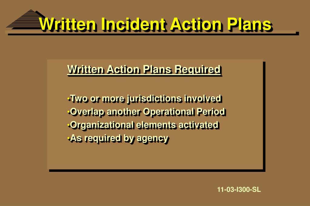Written Incident Action Plans
