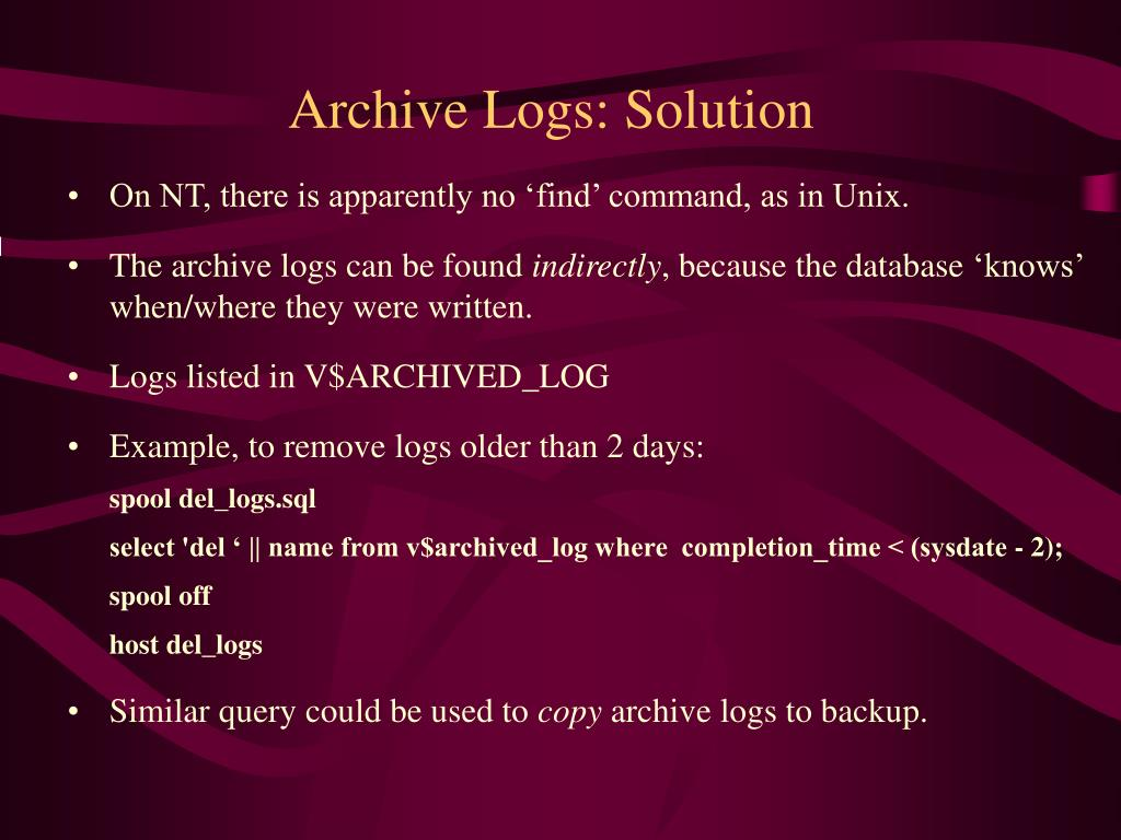 Archive Logs: Solution