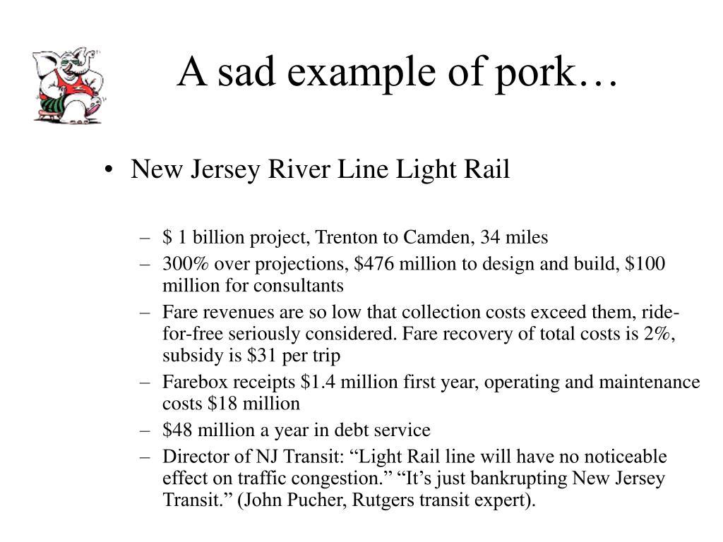 A sad example of pork…