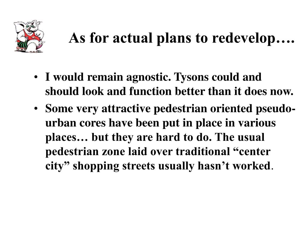 As for actual plans to redevelop….