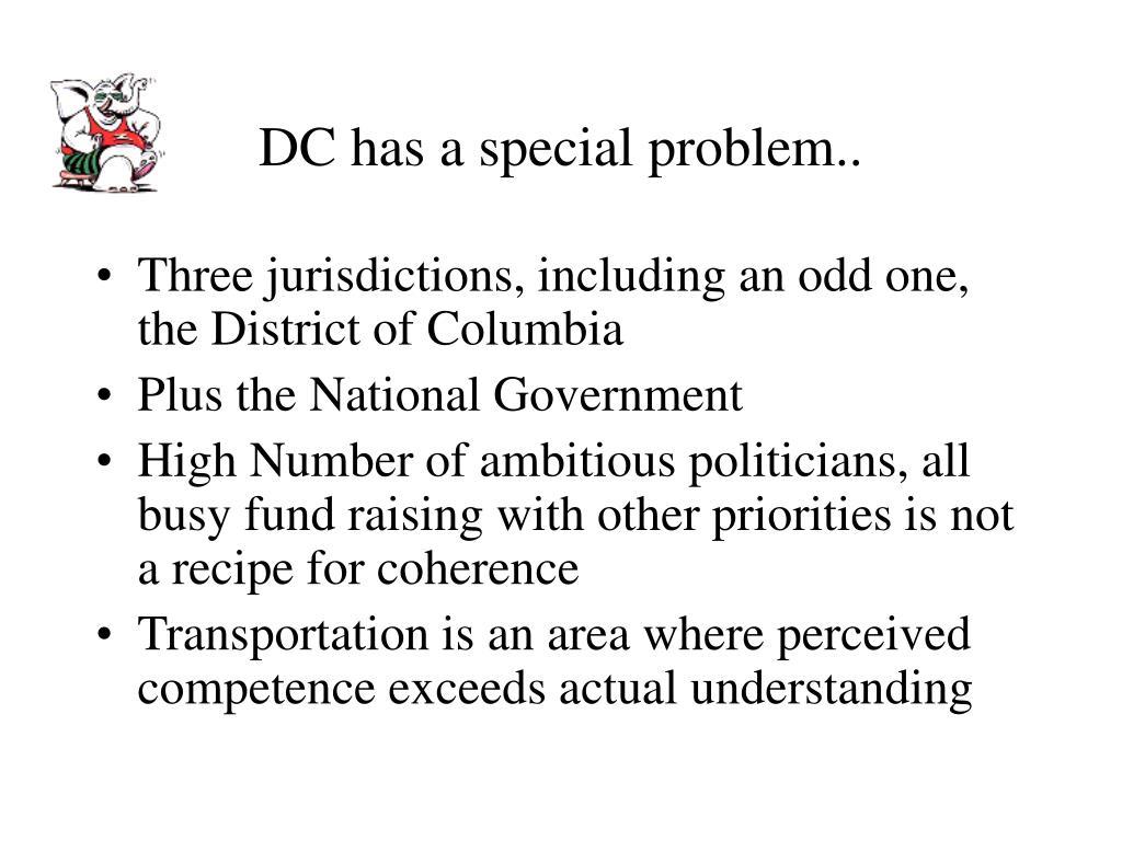 DC has a special problem..