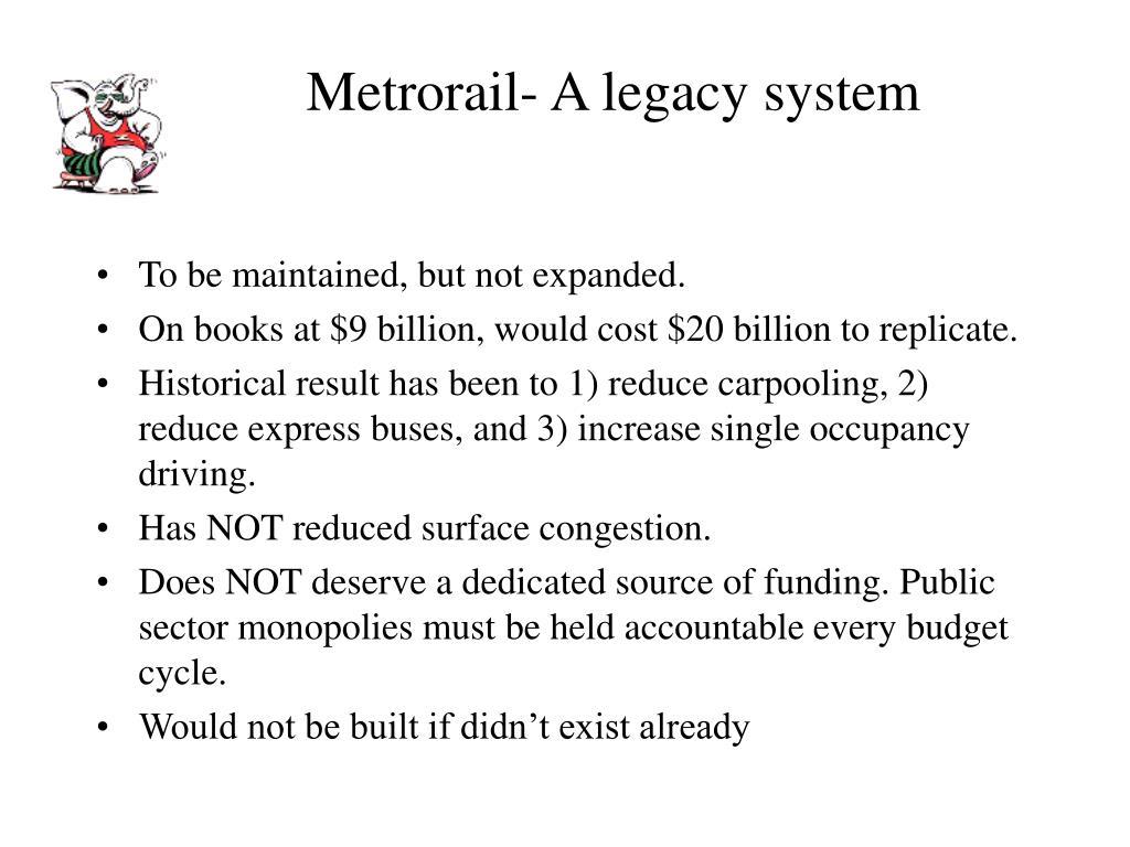 Metrorail- A legacy system