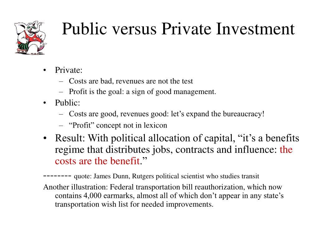 Public versus Private Investment