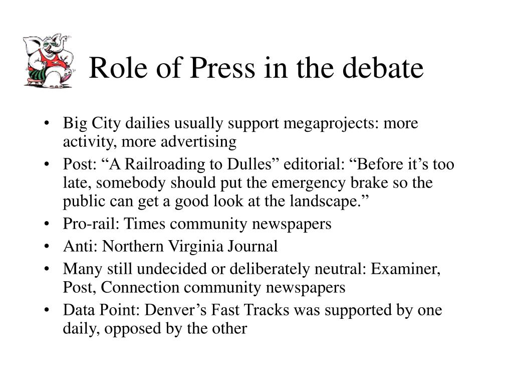 Role of Press in the debate