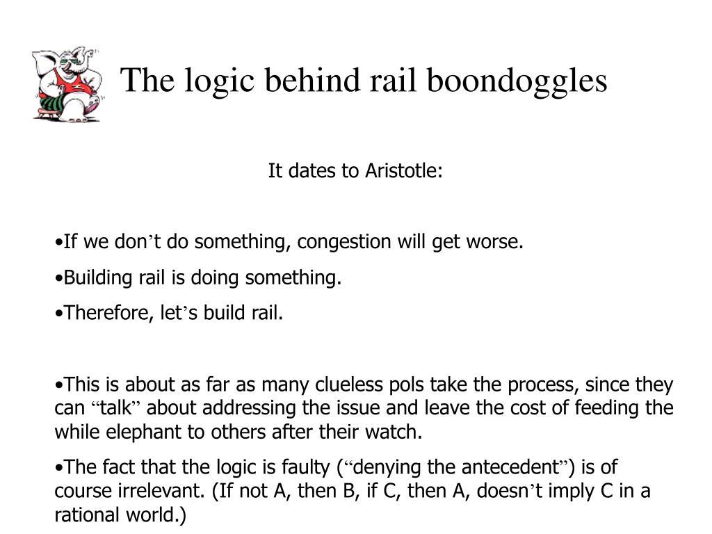 The logic behind rail boondoggles