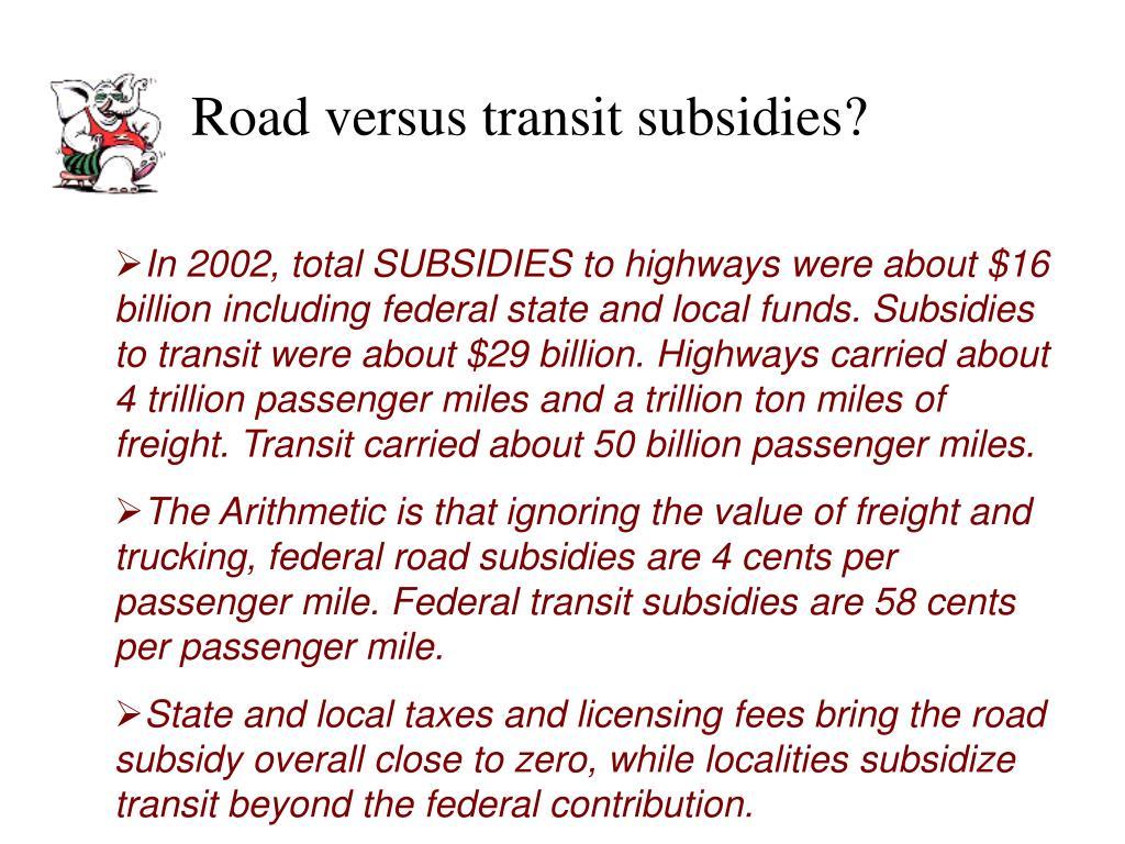 Road versus transit subsidies?