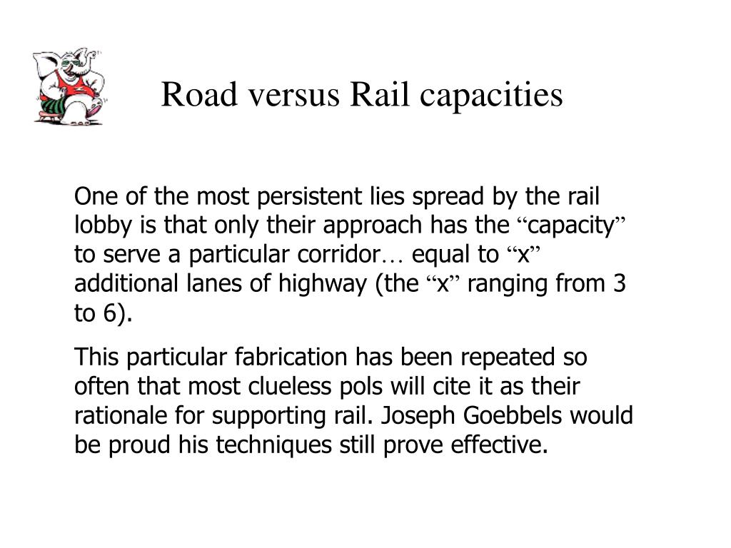 Road versus Rail capacities