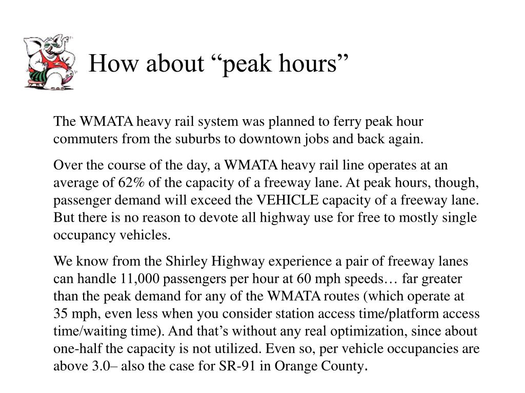 """How about """"peak hours"""""""