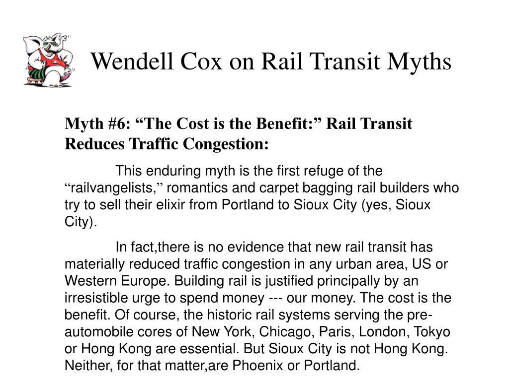 Wendell Cox on Rail Transit Myths