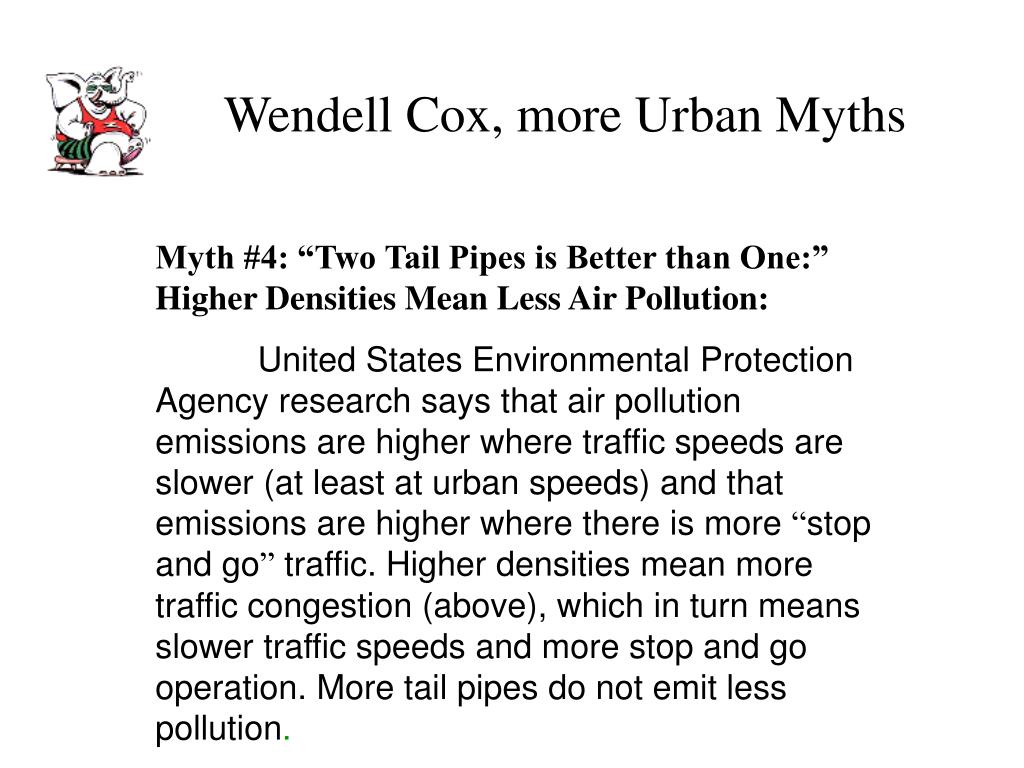 Wendell Cox, more Urban Myths
