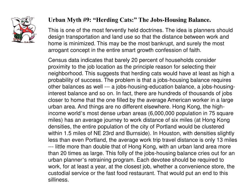 "Urban Myth #9: ""Herding Cats:"" The Jobs-Housing Balance."