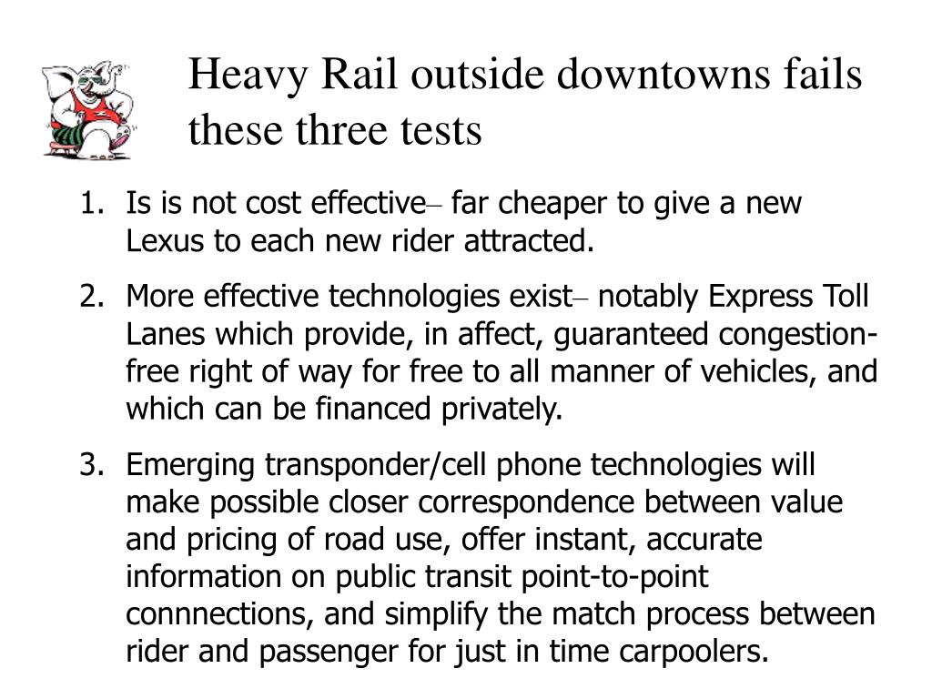 Heavy Rail outside downtowns fails these three tests