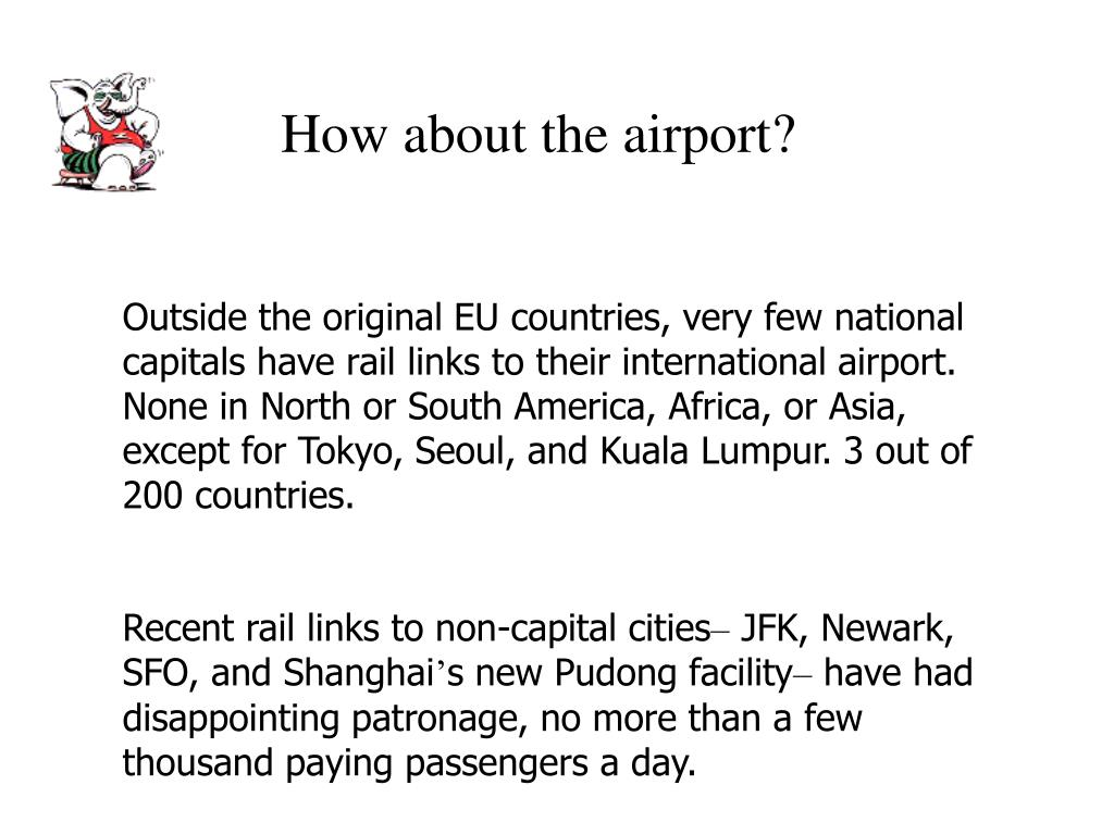 How about the airport?