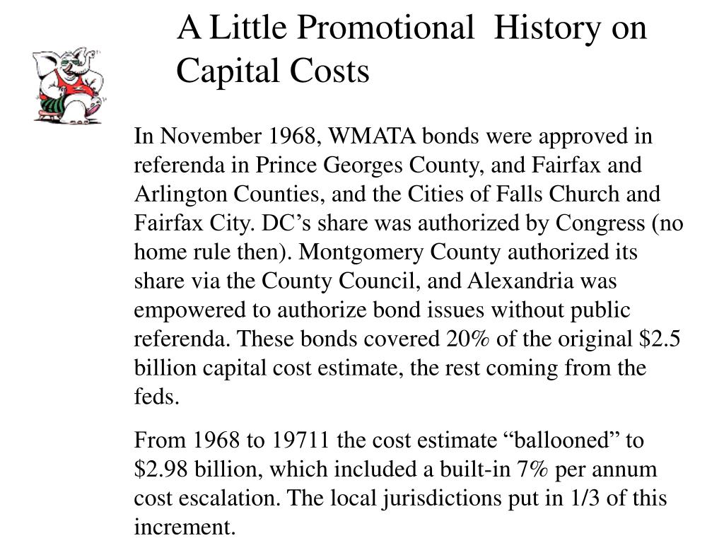 A Little Promotional  History on Capital Costs