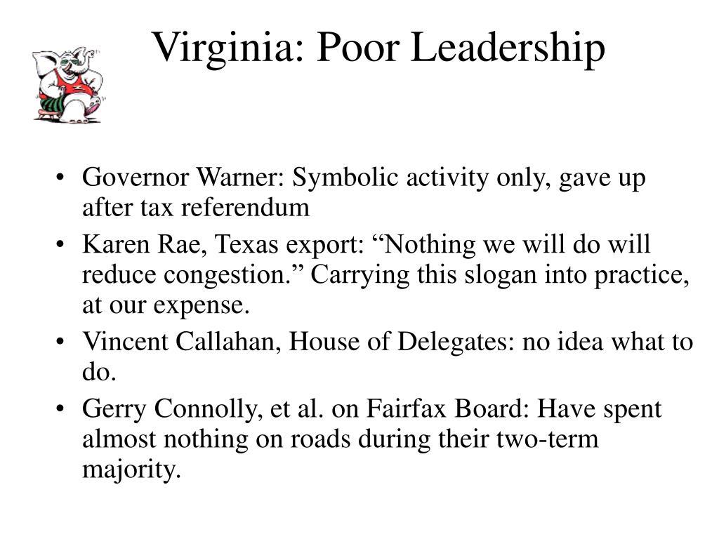 Virginia: Poor Leadership