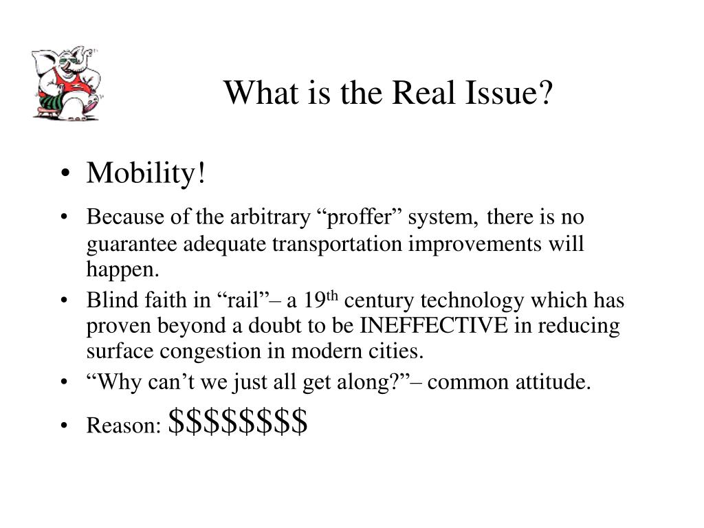 What is the Real Issue?