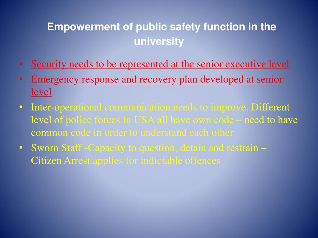 Empowerment of public safety function in the university