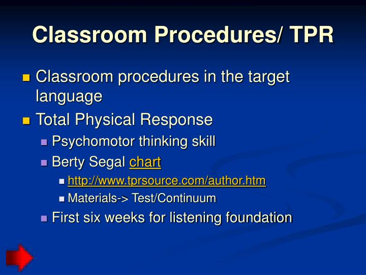 Classroom Procedures/ TPR