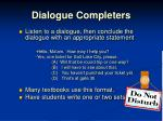 dialogue completers