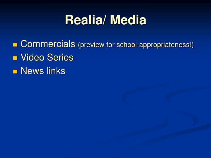 Realia/ Media