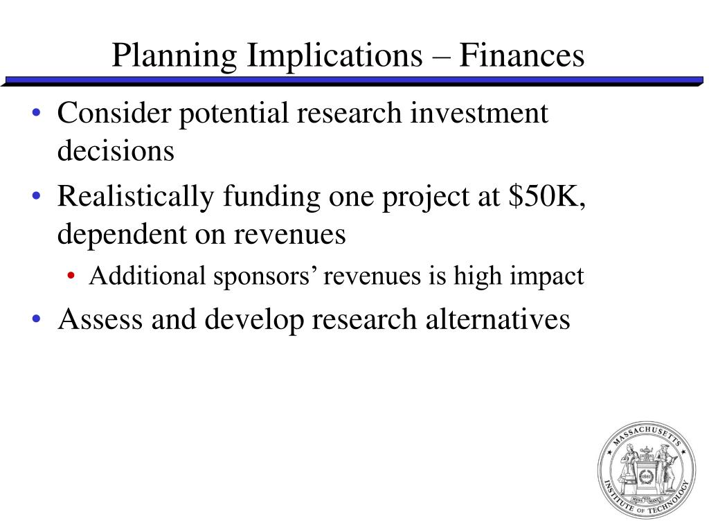 Planning Implications – Finances