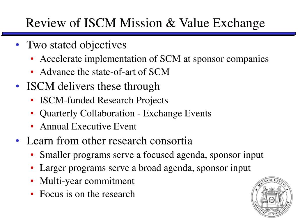 Review of ISCM Mission & Value Exchange